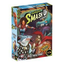 Smash Up : Vous l'aurez voulu